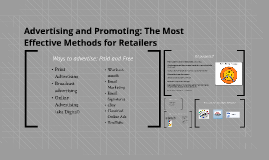 Advertising and Promoting: The Most Effective Methods