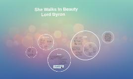Copy of She Walks In Beauty