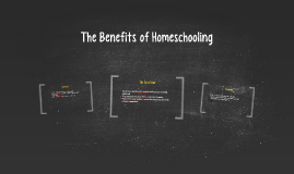 The Benefits of Homeschooling