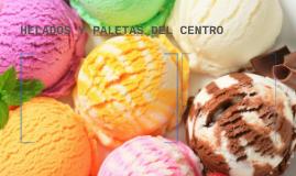 HELADOS Y PALETAS DEL CENTRO