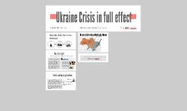 Ukraine Crisis in full effect
