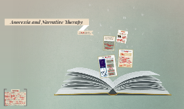 Narrative Therapy and Anorexia