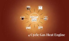 4 Cycle Gas Heat Engine