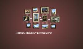 Impresionistas y antecesores