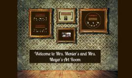 Copy of Welcome to Mrs. Menier's Art Room