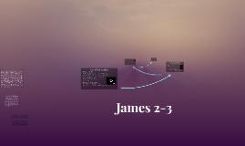 James 2-3