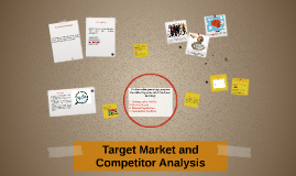 Target Market and Competitor Analysis