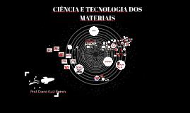 CIÊNCIA E TECNOLOGIA DOS MATERIAIS
