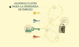 ALGUNAS CLAVES PARA LA BÚSQUEDA DE EMPLEO