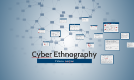 Copy of Cyber Ethnography