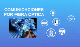 COMUNICACIONES POR FIBRA ÓPTICA