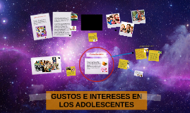 Copy of Gustos  e intereses en los Adolescentes