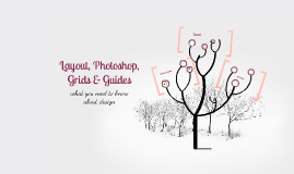 Layout, Photoshop, Grids & Guides
