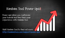 Kanban Tool Power Ups!