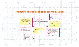 Copy of Frontera de Posibilidades de Producción