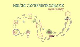 Mikcni cystouretrografie - radiologicky seminar