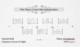 Why There Is Too Little Globalization
