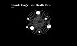 Should Dogs Have Death Row