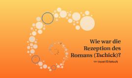 Wie war die Rezeption des Romans (Tschick)?