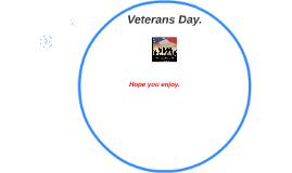 Veteran's Day.