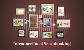 Introducción al Scrapbooking