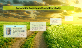 Rationality, Society and Social Knowledge
