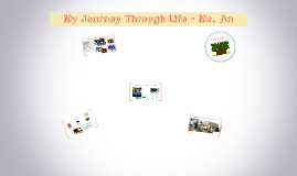 Ms.An's Journey Through Life