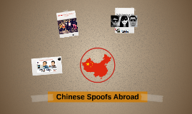 Chinese Spoofs Abroad