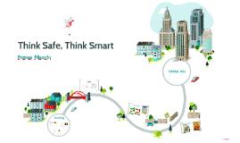Think Smart, Think Safe