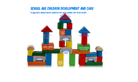 School Age Children Development and Care