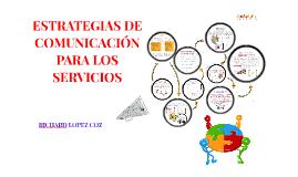 Copy of ESTRATEGIAS DE COMUNICACION