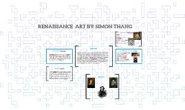 RENAISSANCE  ART BY: SIMON THANG