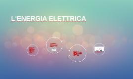 L'ENERGIA ELETTRICA