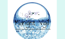 Midnight Vigil - Cambodia Project
