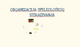 Organizacija speleološkog istraživanja