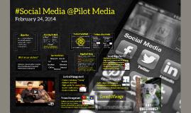 Social Media @Pilot Media