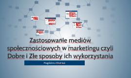 Zastosowanie mediów społecznościowych w marketingu czyli Dob