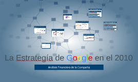 Copy of La Estrategia de Google en el 2010