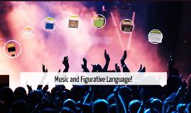 Music and Figurative Language!