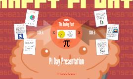 Pi Day Presentation