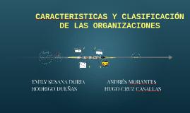 Copy of CARACTERISTICAS Y CLASIFICACIÓN DE LAS ORGANIZACIONES