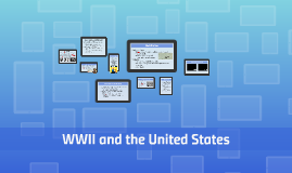 WWII and the United States