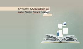 Cervantes. La ensoñación del genio. Miguel Gómez Andrea.
