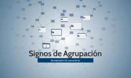 Signos de Agrupación