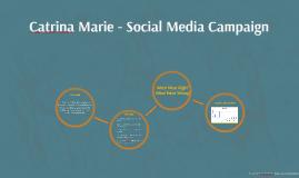 Catrina Marie - Social Media Campaign
