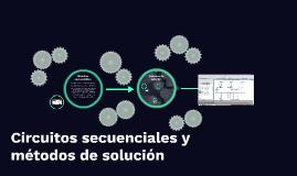 Circuitos secuenciales y métodos de solución