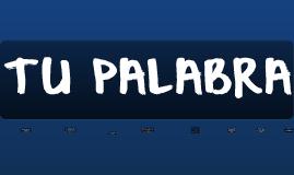 TU PALABRA