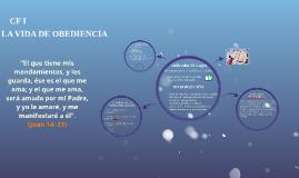 Copy of LA VIDA DE OBEDIENCIA