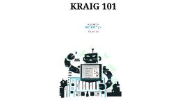 K.R.A.I.G. 101