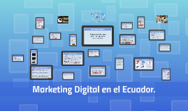 Tendencias de Marketing digital en Ecuador